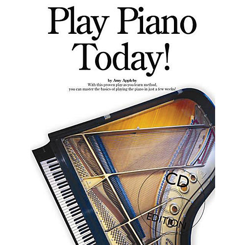Music Sales Play Piano Today! Music Sales America Series Softcover with CD Written by Amy Appleby