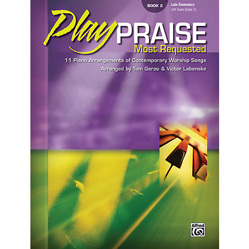 Alfred Play Praise Most Requested Book 2 Piano