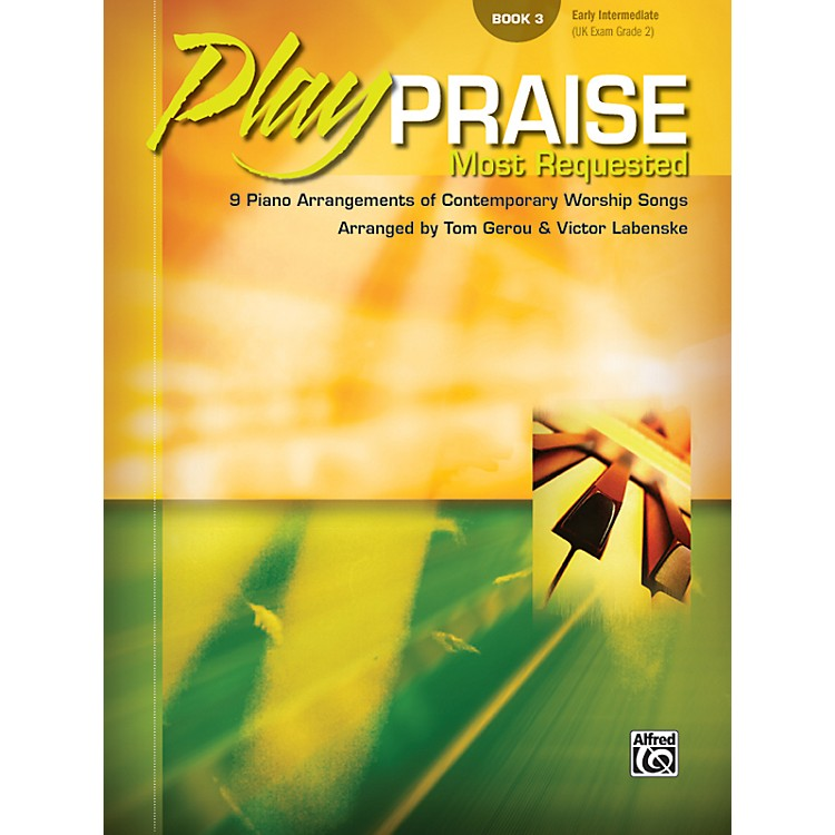 AlfredPlay Praise Most Requested Book 3 Piano