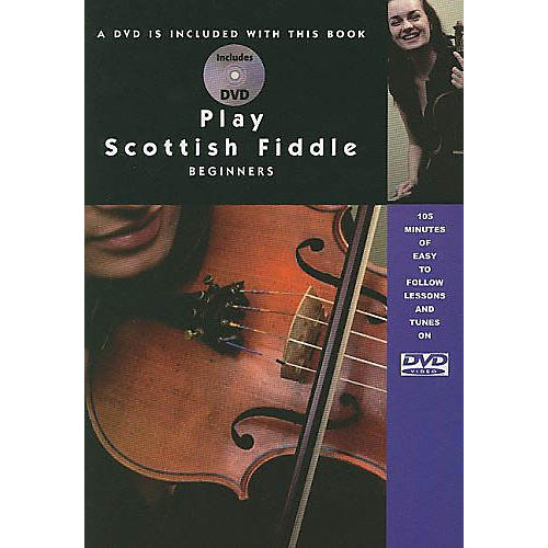 Music Sales Play Scottish Fiddle - Beginner Music Sales America Series Softcover with DVD Written by Christine Martin-thumbnail