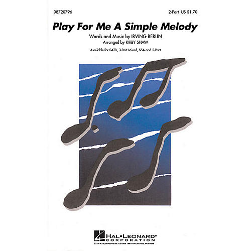 Hal Leonard Play for Me a Simple Melody 2-Part arranged by Kirby Shaw