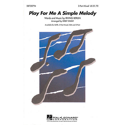 Hal Leonard Play for Me a Simple Melody 3-Part Mixed arranged by Kirby Shaw