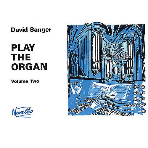 Novello Play the Organ - Volume 2 Music Sales America Series Written by David Sanger-thumbnail