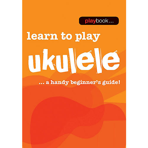 Music Sales Playbook - Learn to Play Ukulele Music Sales America Series Softcover Written by Various-thumbnail