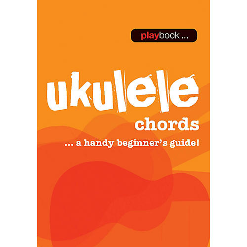 Music Sales Playbook - Ukulele Chords (A Handy Beginner's Guide!) Music Sales America Series Softcover by Various-thumbnail