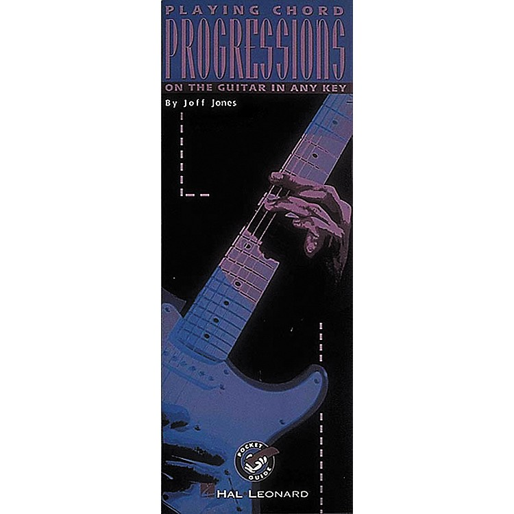 Hal Leonard Playing Chord Progressions On The Guitar In Any Key Book