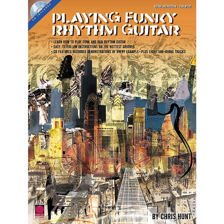 Cherry LanePlaying Funky Rhythm Guitar (Book and CD Package)