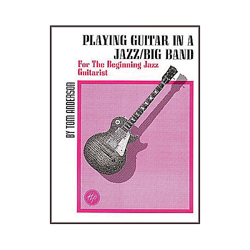 Houston Publishing Playing Guitar In A Jazz/Big Band Book