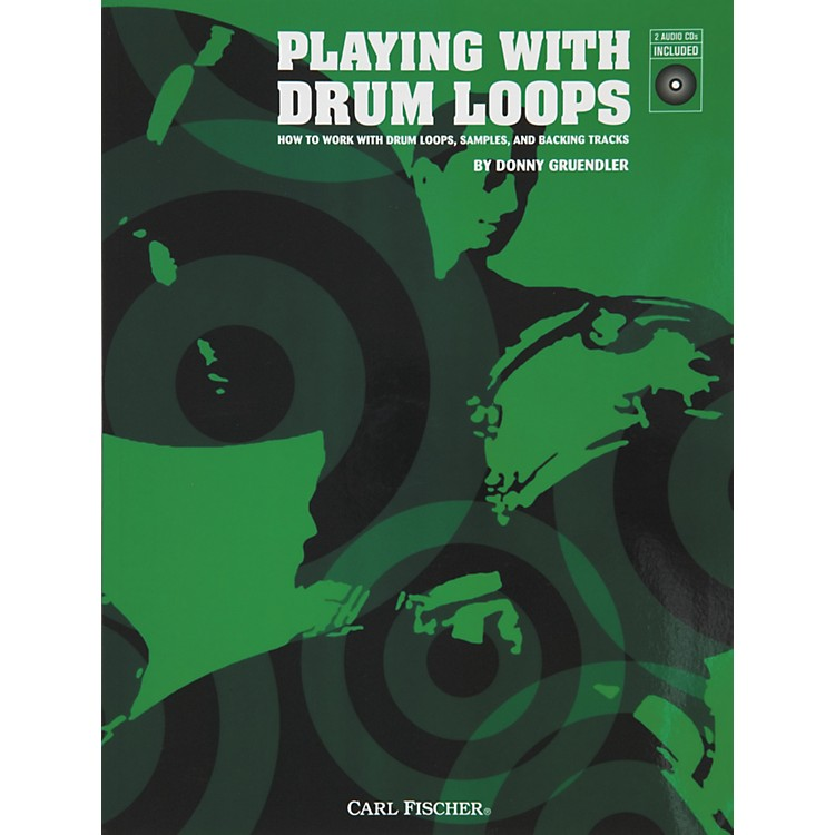 Carl Fischer Playing with Drum Loops (Book/CDs)
