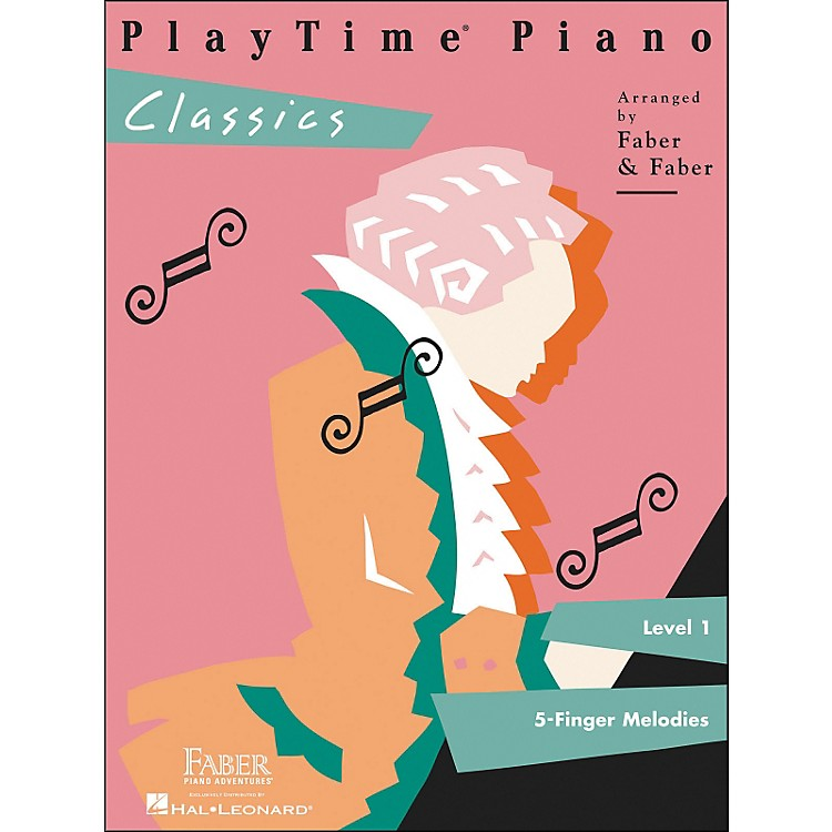 Faber Music Playtime Piano Classics Level 1 5 Finger Melodies - Faber Piano