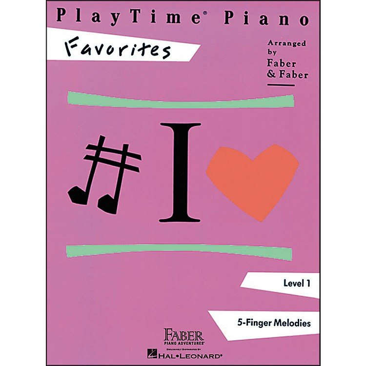 Faber Music Playtime Piano Favorites Level 1 5 Finger Melodies - Faber Piano