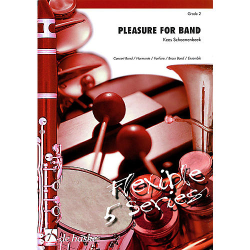 De Haske Music Pleasure for Band (Flexible 5 Series) Concert Band Level 2 Composed by Kees Schoonenbeek