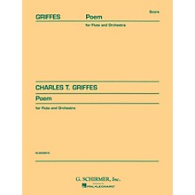 G. Schirmer Poem (Study Score No. 59) Study Score Series Composed by Charles Griffes