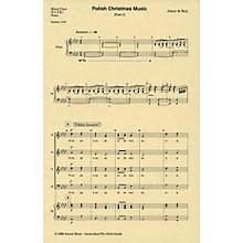 Amstel Music Polish Christmas Music, Part I SATB composed by Johan de Meij