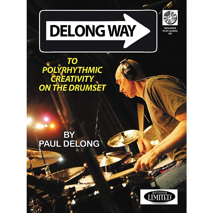 Hudson Music Polyrhythmic Creativity On The Drumset (Book/CD)