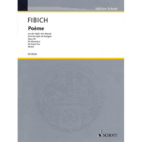 Schott Poème from the Idyll At Twilight String Orchestra Composed by Zdenek Fibich Arranged by Wolfgang Birtel-thumbnail
