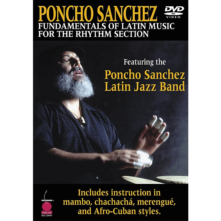 Cherry Lane Poncho Sanchez - Fundamentals of Latin Music for the Rhythm Section DVD
