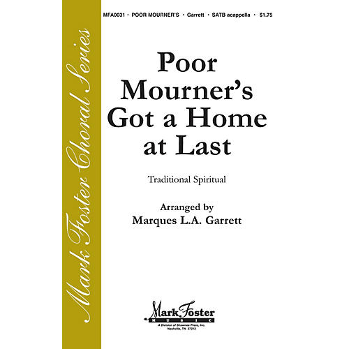 Shawnee Press Poor Mourner's Got a Home at Last SATB a cappella arranged by Marques L.A. Garrett