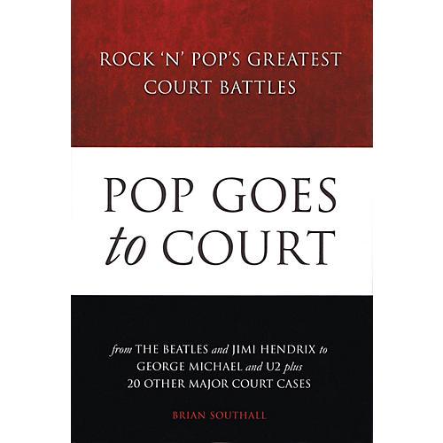 Omnibus Pop Goes to Court (Rock 'n' Pop's Greatest Court Battles) Omnibus Press Series Hardcover-thumbnail
