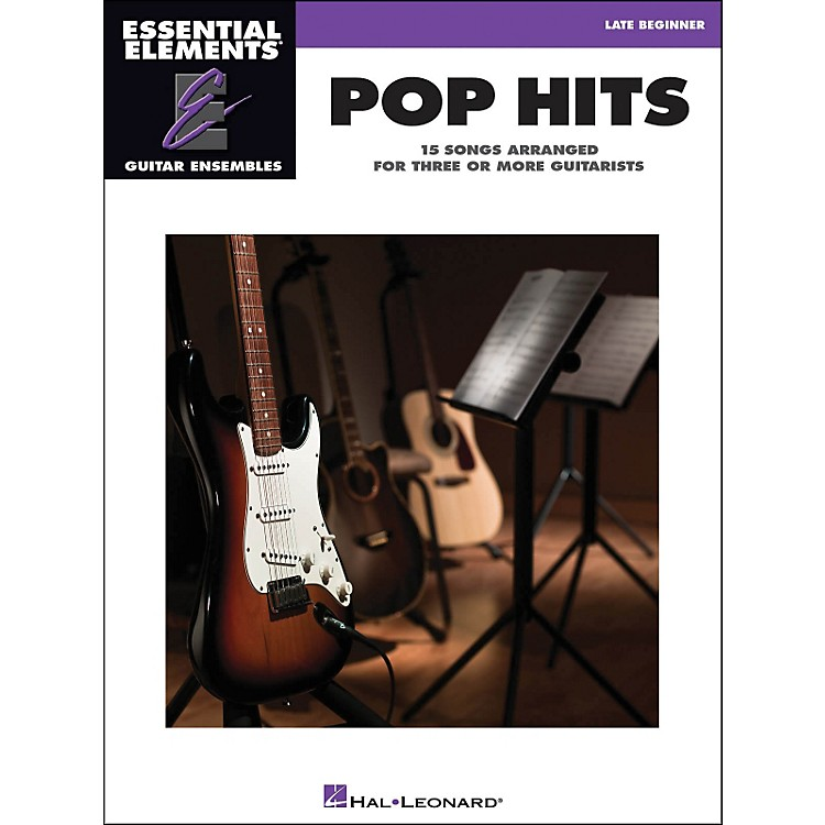 Hal Leonard Pop Hits Essential Elements Guitar Ensembles Late Beginner