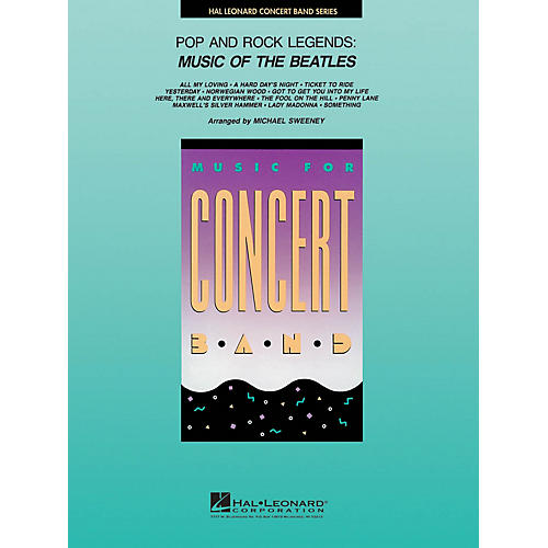 Hal Leonard Pop and Rock Legends: Beatles Concert Band Level 4 by The Beatles Arranged by Michael Sweeney-thumbnail