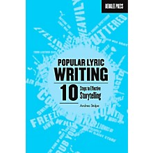 Berklee Press Popular Lyric Writing - 10 Steps To Effective Storytelling