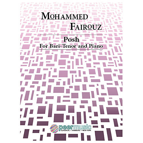 Peer Music Posh (Bari-Tenor and Piano) Peermusic Classical Series  by Mohammed Fairouz-thumbnail