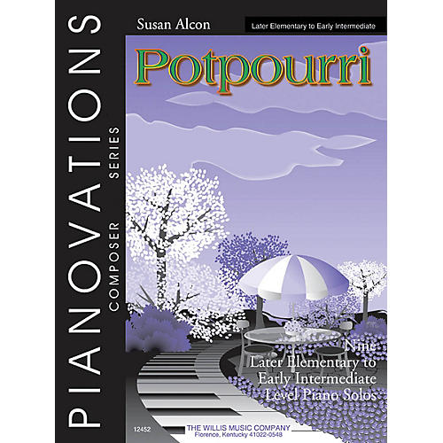 Willis Music Potpourri (Pianovations Composer Series/Early Inter Level) Willis Series by Susan Alcon-thumbnail