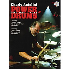Schott Power Drums (Training, Tips & Tricks for Advanced Drummers) Schott Series Softcover with CD