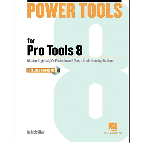 Hal Leonard Power Tools for Pro Tools 8.0