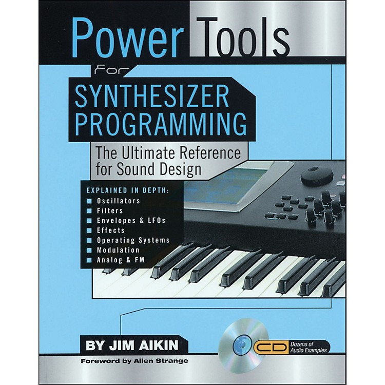 Backbeat Books Power Tools for Synthesizer Programming - The Ultimate Reference for Sound Design Book/CD-ROM