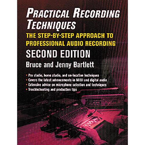 Hal Leonard Practical Recording Techniques Book