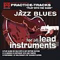 Practice Tracks Practice Tracks CD for All Instruments Jazz/Blues