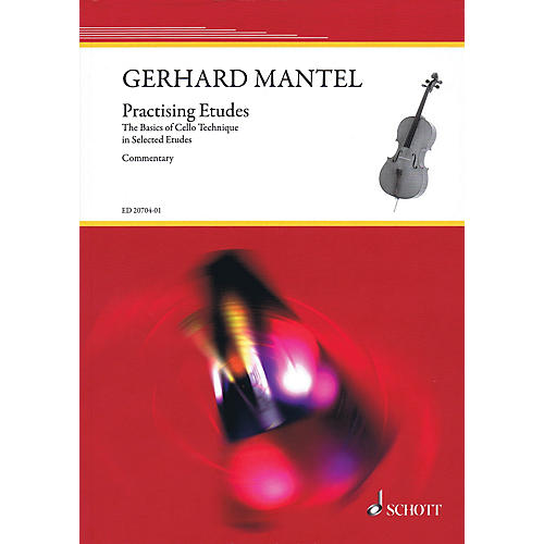Hal Leonard Practicing Etudes - Basics of Cello Technique String Series Softcover Composed by Gerhard Mantel-thumbnail