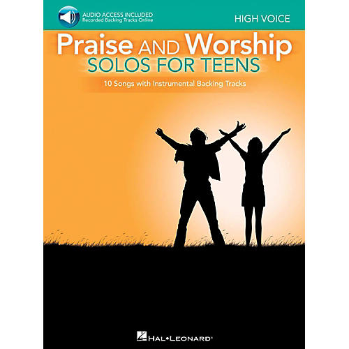 Hal Leonard Praise And Worship Solos For Teens - High Voice - Book/Audio Online Backing Tracks