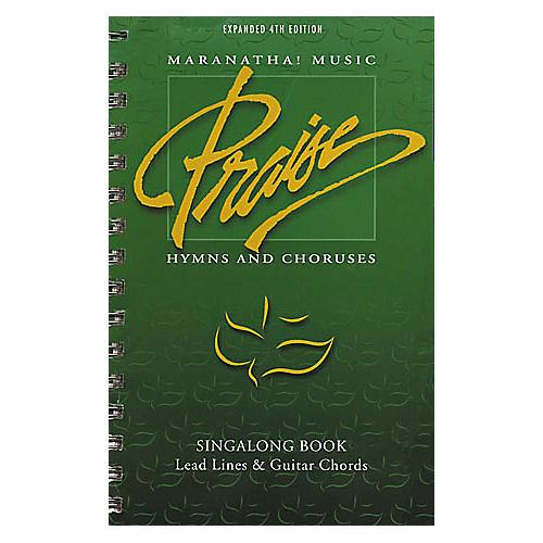 Maranatha! Music Praise Hymns and Choruses 4th Edition Sing-Along Book