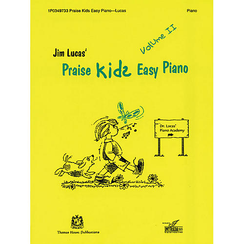 Thomas House Publications Praise Kids Easy Piano Volume II written by Jim Lucas-thumbnail