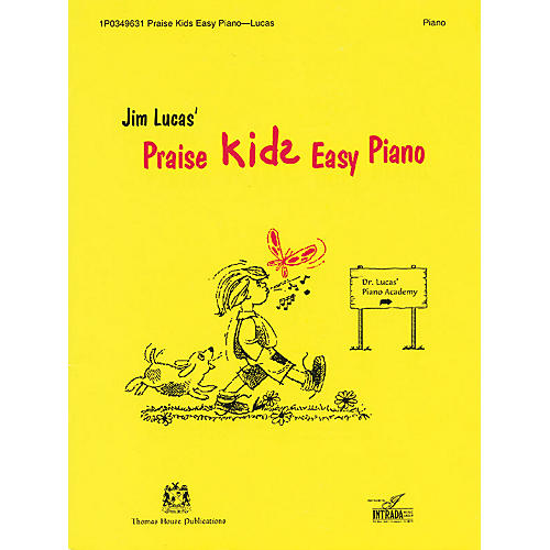 Thomas House Publications Praise Kids Easy Piano written by Jim Lucas
