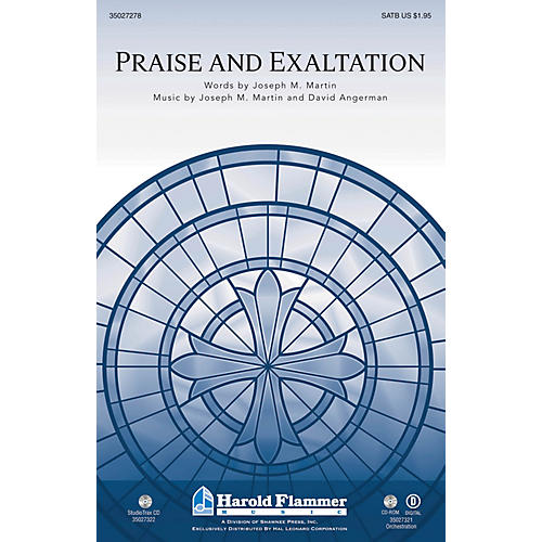 Shawnee Press Praise and Exaltation (with Praise to the Lord the Almighty) SATB composed by Joseph M. Martin-thumbnail