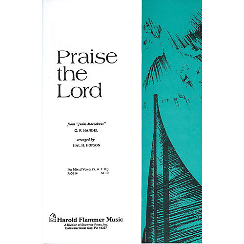 Shawnee Press Praise the Lord (from Judas Maccabeus) SATB composed by George Frideric Handel arranged by Hal Hopson-thumbnail
