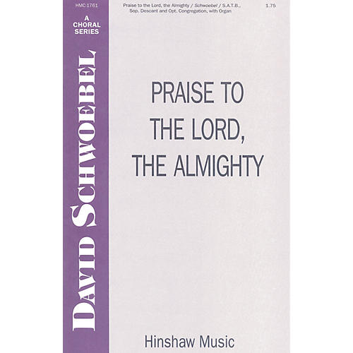 Hinshaw Music Praise to the Lord the Almighty SATB arranged by David Schwoebel-thumbnail