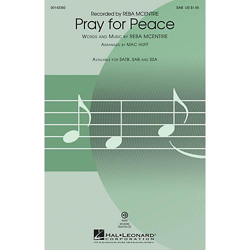 Hal Leonard Pray for Peace SAB by Reba McEntire arranged by Mac Huff