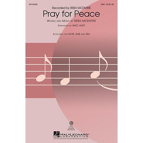 Hal Leonard Pray for Peace SSA by Reba McEntire arranged by Mac Huff