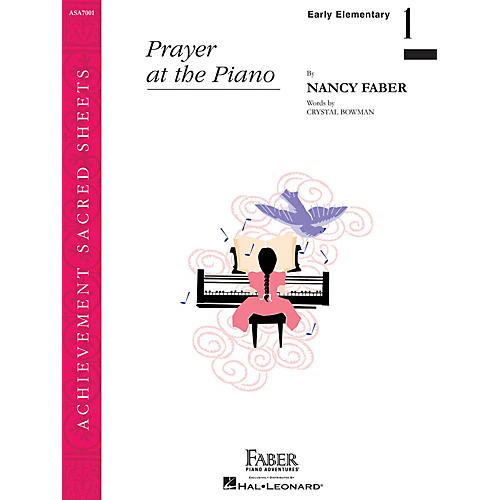Faber Piano Adventures Prayer at the Piano (Early Elem/Level 1 Piano Solo) Faber Piano Adventures® Series by Nancy Faber