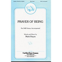 Fred Bock Music Prayer of Being SATB a cappella Composed by Mark Hayes