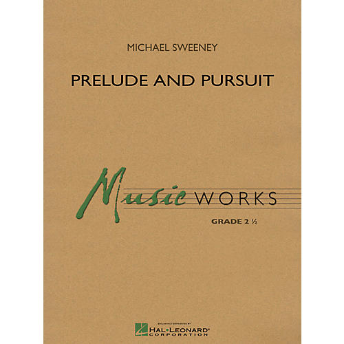 Hal Leonard Prelude And Pursuit - Music Works Series Grade 2