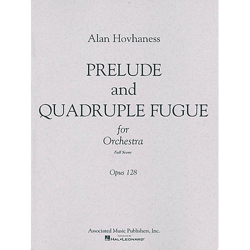 Associated Prelude & Quadruple Fugue, Op. 128 (Full Score) Study Score Series Composed by Alan Hovhaness-thumbnail