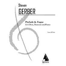 Lauren Keiser Music Publishing Prelude and Fugue for Oboe, Bassoon and Piano LKM Music Series Composed by Steven Gerber