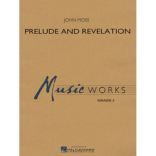 Hal Leonard Prelude and Revelation Concert Band Level 3 Composed by John Moss-thumbnail