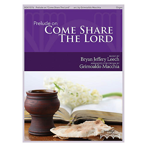 Fred Bock Music Prelude on Come Share the Lord arranged by Grimoaldo Macchia-thumbnail